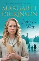 Jenny's War ebook by Margaret Dickinson