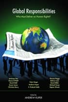 Global Responsibilities ebook by Andrew Kuper
