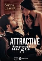 Attractive Target ebook by Sarina Cassint