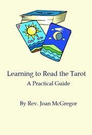 Learning to Read the Tarot ebook by Rev. Joan McGregor