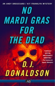 No Mardi Gras for The Dead ebook by DJ Donaldson
