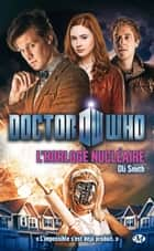 L'Horloge nucléaire - Doctor Who, T5 ebook by Oli Smith