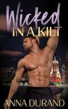 Wicked in a Kilt ebook by