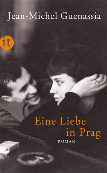 Eine Liebe in Prag - Roman ebook by Jean-Michel Guenassia