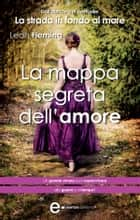La mappa segreta dell'amore eBook by Leah Fleming