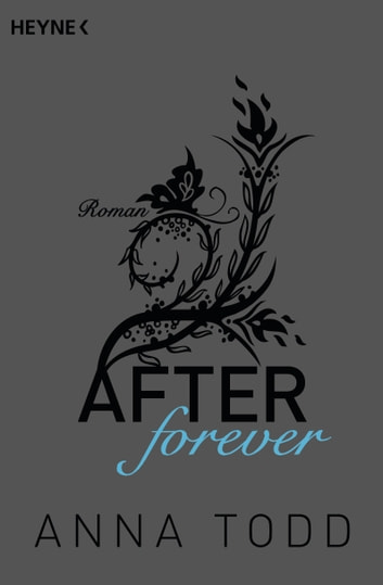 After forever - AFTER 4 - Roman ebook by Anna Todd