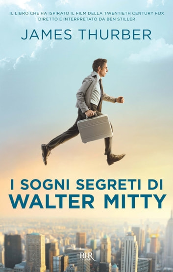 I sogni segreti di Walter Mitty ebook by James Thurber