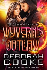 Wyvern's Outlaw ebook by Deborah Cooke