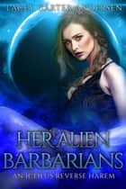 Her Alien Barbarians - An Iceilus Reverse Harem, #3 ebook by Lacey Carter Andersen