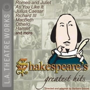 Shakespeare's Greatest Hits audiobook by William Shakespeare, Barbara Gaines