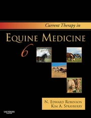 Current Therapy in Equine Medicine ebook by N. Edward Robinson,Kim A. Sprayberry