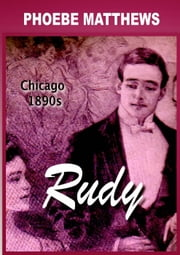 Rudy, Looking for Love ebook by Phoebe Matthews