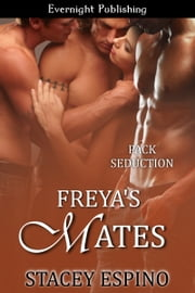 Freya's Mates ebook by Stacey Espino