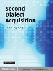 Second Dialect Acquisition ebook by Jeff Siegel