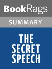 The Secret Speech by Tom Rob Smith Summary & Study Guide ebook by BookRags