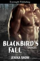Blackbird's Fall ebook by Jenika Snow