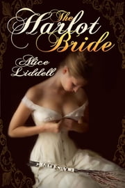 The Harlot Bride ebook by Alice Liddell