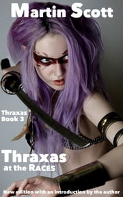 Thraxas at the Races ebook by Martin Scott