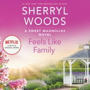 Feels Like Family audiobook by Sherryl Woods