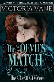 The Devil's Match - The Devil DeVere Series, #4 ebook by Victoria Vane