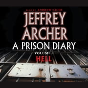 A Prison Diary Volume I - Hell Audiolibro by Jeffrey Archer