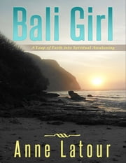 Bali Girl ebook by Anne Latour