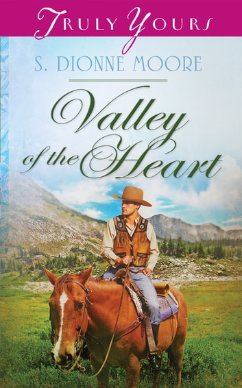 Valley of the Heart ebook by S. Dionne Moore