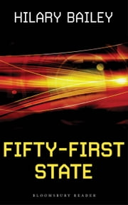Fifty-First State ebook by Hilary Bailey