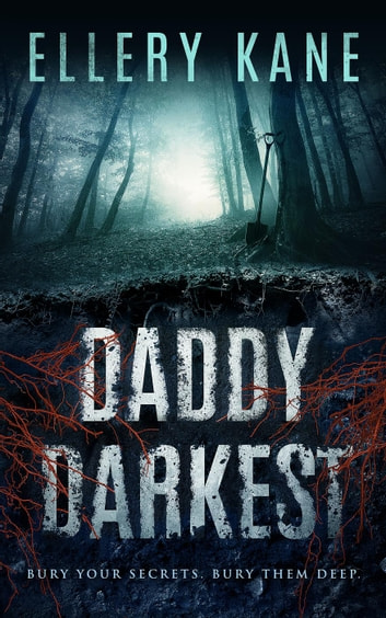 Daddy Darkest - Doctors of Darkness, #1 ebook by Ellery Kane