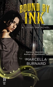 Bound by Ink ebook by Marcella Burnard