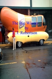 The Big Wiener ebook by T. J. Robertson