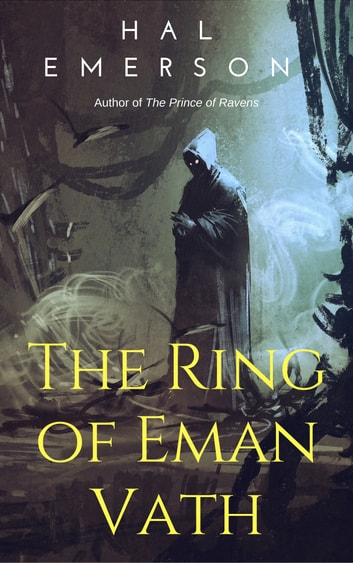 The Ring of Eman Vath ebook by Hal Emerson