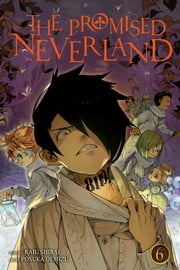The Promised Neverland, Vol. 6 - B06-32 ebook by Kaiu Shirai