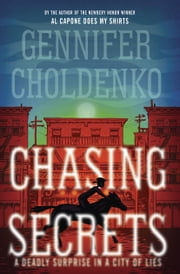 Chasing Secrets ebook by Gennifer Choldenko