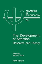 The Development of Attention: Research and Theory ebook by Enns, J.T.