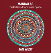 Mandalas - Reflections From Inner Space ebook by Jan West