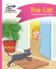 Reading Planet - The Cat - Pink A: Comet Street Kids ePub ebook by Adam Guillain, Charlotte Guillain