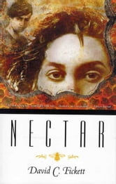 Nectar ebook by David C. Fickett