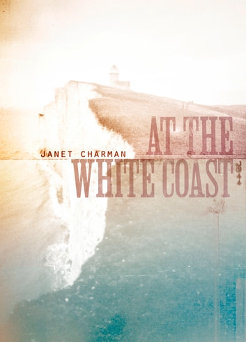 At the White Coast ebook by Janet Charman