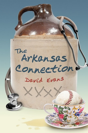 The Arkansas Connection ebook by David Evans