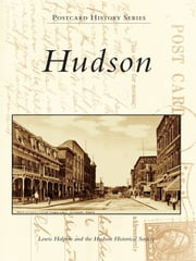 Hudson ebook by Lewis Halprin,Hudson Historical Society