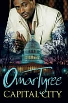 Capital City ebook by Omar Tyree