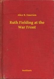 Ruth Fielding at the War Front