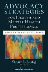 Advocacy Strategies for Health and Mental Health Professionals - From Patients to Policies ebook by