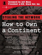 Stealing the Network: How to Own a Continent ebook by Russell, Ryan