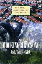 Mockingbird Song ebook by Jack Temple Kirby