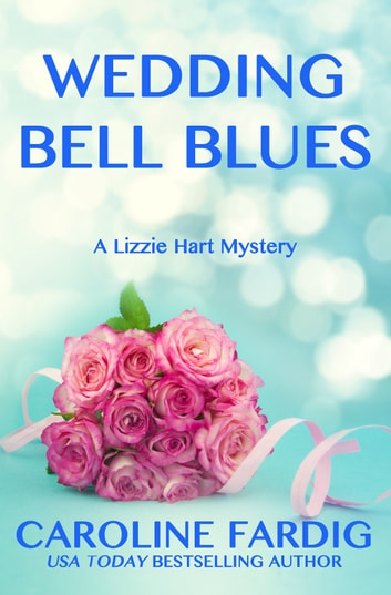 Wedding Bell Blues ebook by Caroline Fardig