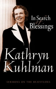 In Search of Blessings ebook by Kuhlman, Kathryn