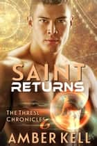 Saint Returns ebook by Amber Kell