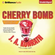 Cherry Bomb audiobook by J. A. Konrath
